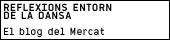 REFLEXIONS ENTORN DE LA DANSA - El blog del Mercat
