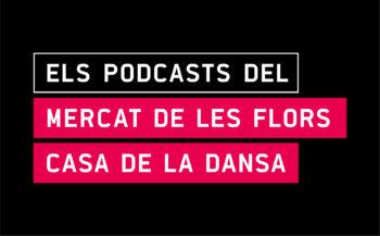 Els Podcasts del Mercat de les Flors